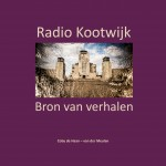 Radio Kootwijk - Bron van verhalen